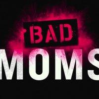 Bad Moms 9