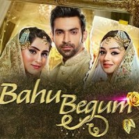 Bahu Begum - Full Drama Information