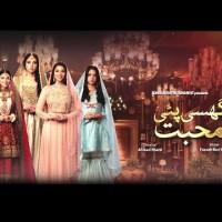 Ghisi Piti Mohabbat - Full Drama Information