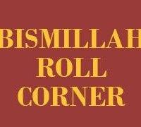 Bismillah Roll Corner