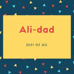 Ali-dad Name Meaning Gift Of Ali