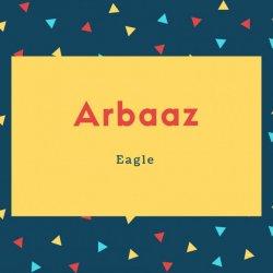 Arbaaz Name Meaning Eagle