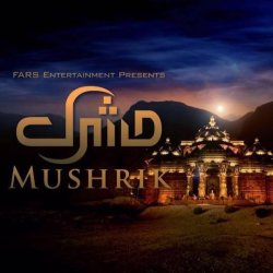 Mushrik Drama Poster