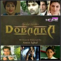 Dobara - Full Drama Information