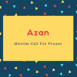 Azan Name Meaning Muslim Call For Prayer