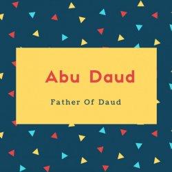 Abu Daud Name Meaning Father Of Daud