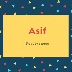 Asif Name Meaning Forgiveness