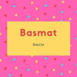 Basmat Name Meaning Smile
