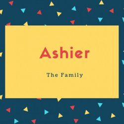 Ashier Name Meaning The Family