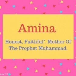 Amina Name Meaning Honest, Faithful-. Mother Of The Prophet Muhammad