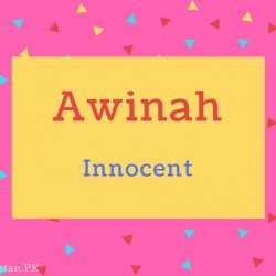 Awinah name Meaning Innocent.