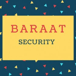 Baraat Name meaning Security.