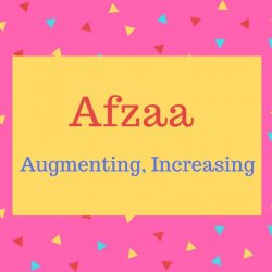 Afzaa name meaning Augmenting. Increasing