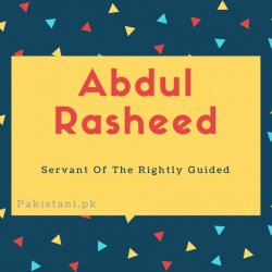 Abdul rasheed name meaning Servant Of The Rightly Guided.