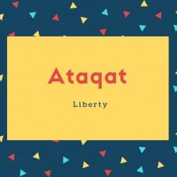 Ataqat Name Meaning Liberty