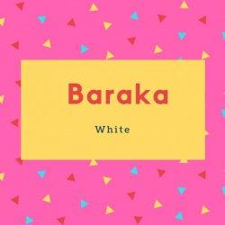 Baraka Name Meaning White