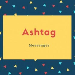 Ashtag Name Meaning Messenger