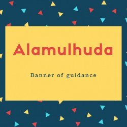 Alamulhuda Name Meaning Banner of guidance