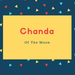 Chanda Name Meaning Of The Moon