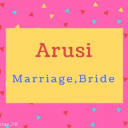 Arusi name Meaning Marriage,Bride.
