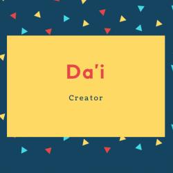 Da'i Name Meaning Creator