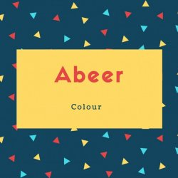 Abeer Name Meaning Colour