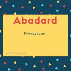 Abadard name meaning Prosperous.