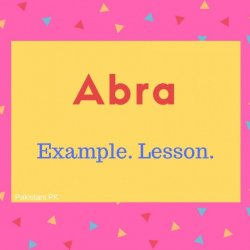 Abra Name Meaning Example. Lesson.