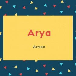 Arya Name Meaning Aryan