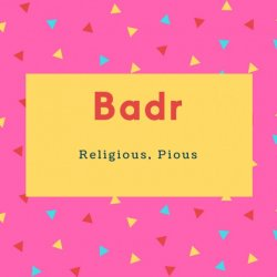 Badr Name Meaning Full Moon