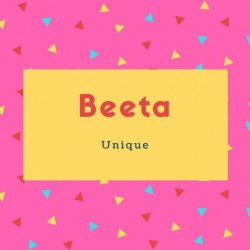 Beeta Name Meaning Unique