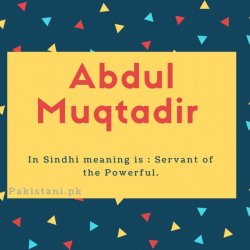 Abdul muqtadir name meaning is - Servant of the Powerful.