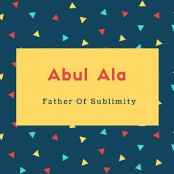 Abul Ala Name Meaning Father Of Sublimity