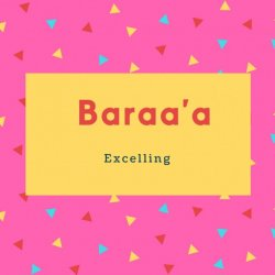 Baraa'a Name Meaning Excelling