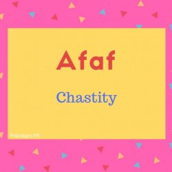 Afaf name meaning Chastity.