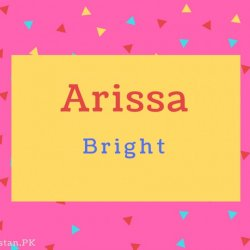 Arissa name Meaning Bright.