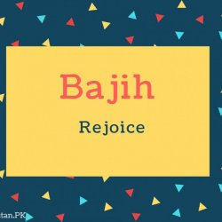 Bajih Name Meaning Rejoice