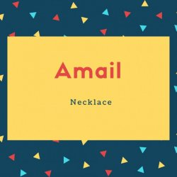 Amail Name Meaning Necklace