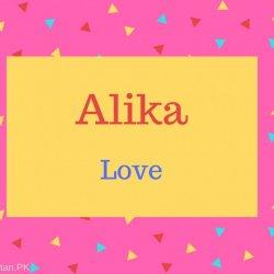 Alika Name Meaning Love.
