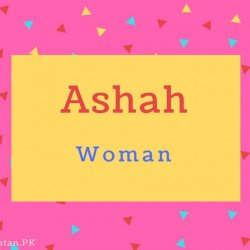 Ashah name Meaning Woman.