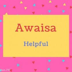 Awaisa name Meaning Helpful.