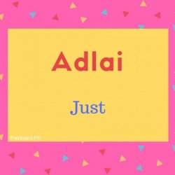 Adlai name meaning Just.