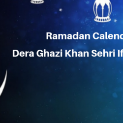 Ramadan Calender 2019 Dera Ghazi Khan Sehri Iftaar Time  Table