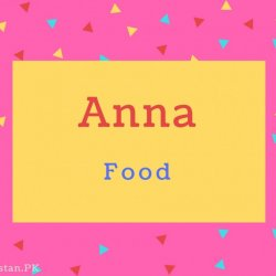 Anna Name Meaning Food.