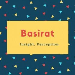 Basirat Name Meaning Insight, Perception