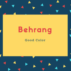 Behrang Name Meaning Good Color