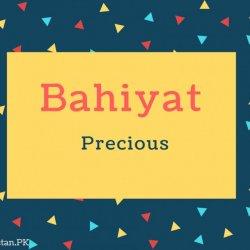 Bahiyat Name Meaning Precious