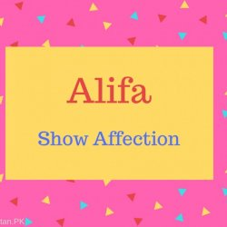 Alifa Name Meaning Show Affection.