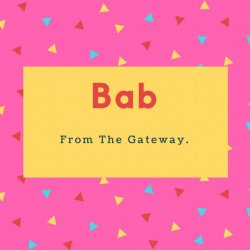Bab Name Meaning- From The Gateway