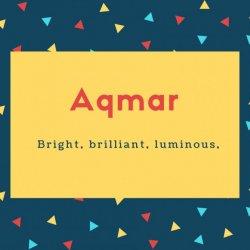 Aqmar Name Meaning Bright, brilliant, luminous